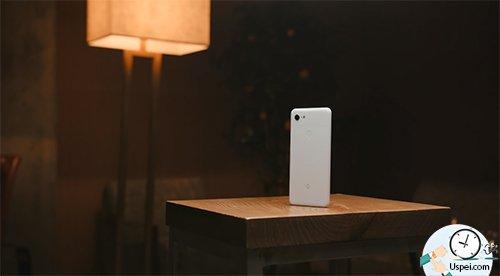 Google Pixel 3 – это НЕ окончательный вариант